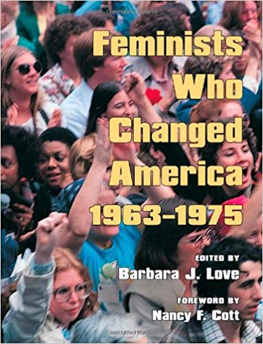 Feminists Who Changed America 1963-1975 Image